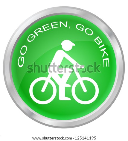 Go green go bike button isolated on white background - stock photo