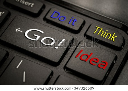 Go, Idea, Do it and think word on black computer button keyboard  - stock photo