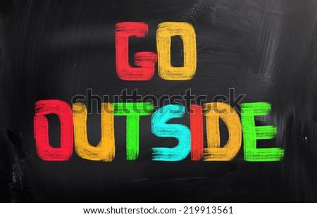 Go Outside Concept - stock photo