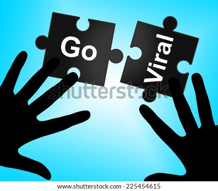 Go Viral Indicating Social Media Marketing And Networking - stock photo