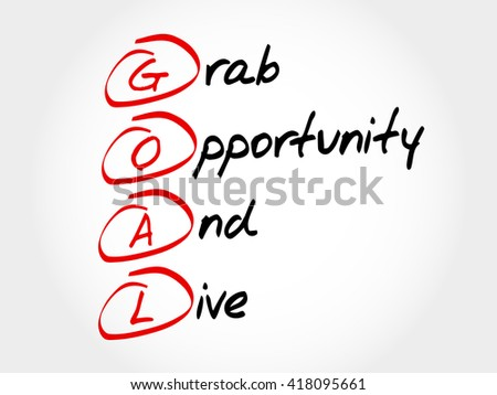 GOAL - Grab Opportunity And Live, acronym business concept - stock photo