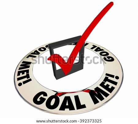 Goal Met Check Mark Box Successful Results Achieved 3d Words - stock photo