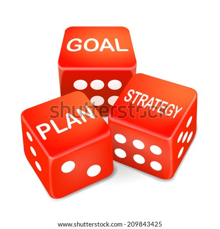 goal, plan and strategy words on three red dice over white background - stock photo