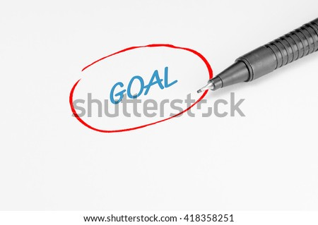 Goal text written on white paper - Business Concept