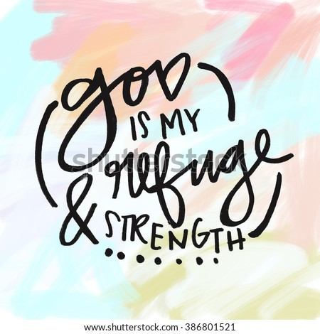 Superieur God Is My Refuge And Strength Bible Verse Wall Art Quote