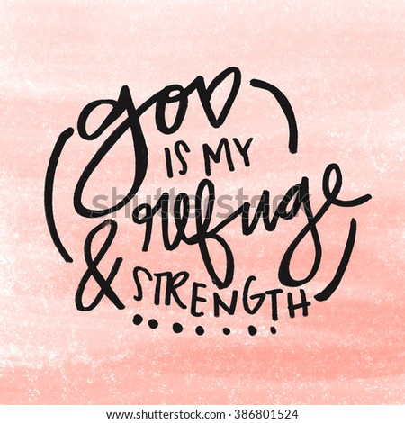 God Is My Strength Quote Bible Verse Printable