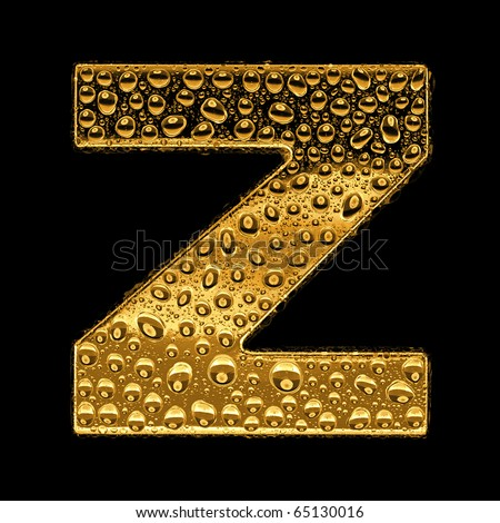 Gold metal three-dimensional alphabet symbol - letter Z. Covered with drops of clear water on glossy metal. Isolated on black - stock photo