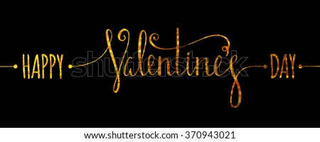 Gold textured Happy Valentines day inscription on black background. Design element for Valentine day card, banner, wedding invitation, postcard. Raster copy of vector file. - stock photo
