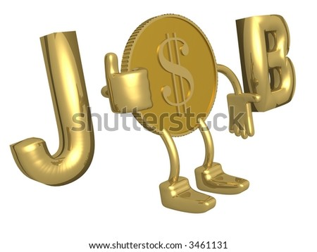 Golden dollar with job concept. 3D image. - stock photo