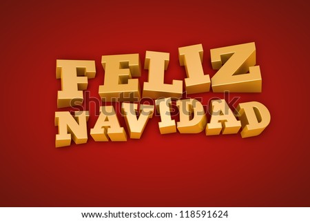 Golden Feliz Navidad (Merry Christmas in spanish) text on a red background (3d illustration)