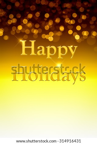 Golden Happy Holidays Background with unfocused bokeh and copy space. - stock photo