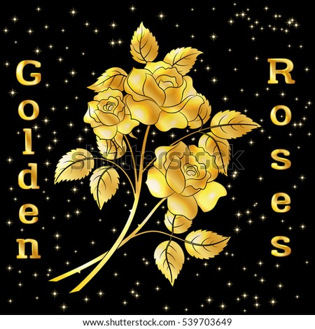 Golden Roses Bouquet, Three Beautiful Shiny Flowers with Leaves, Floral Gift, Love Symbol for Your Holiday Design