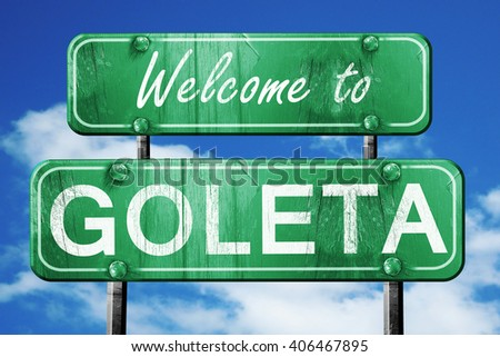 goleta vintage green road sign with blue sky background