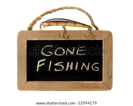 Gone fishing sign with fishhook on top - stock photo