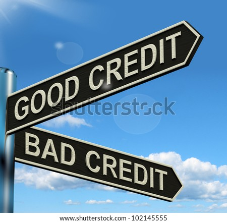 Good Bad Credit Signpost Shows Customer Financial Rating - stock photo