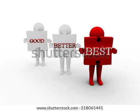 Good ,Better and Better - stock photo