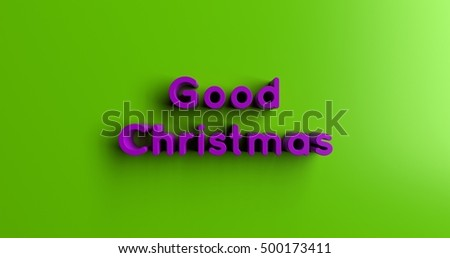 Good Christmas Gifts - 3D rendered colorful headline illustration.  Can be used for an online banner ad or a print postcard.