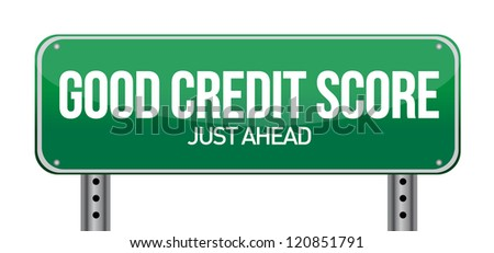 good credit scores just ahead illustration design over white - stock photo