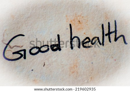 good health word on an old paper background