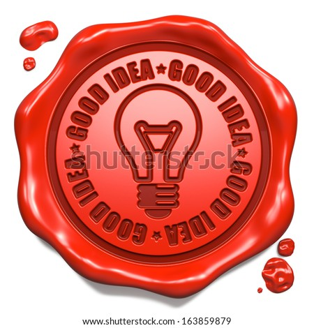 Good Idea Slogan with Light Bulb Icon - Stamp on Red Wax Seal Isolated on White. Business Concept. - stock photo