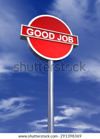 good job sign - stock photo