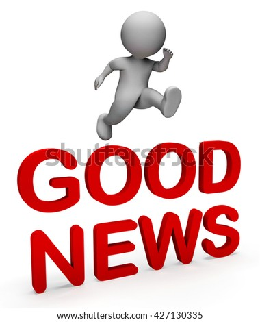 Good News Meaning Top Notch And Information 3d Rendering - stock photo