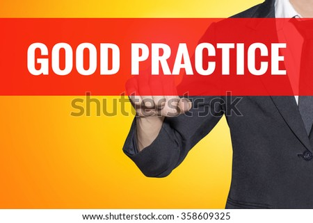 Good Practice word Business man touch on red tab yellow virtual screen for business concept - stock photo