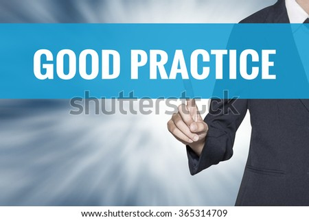 Good Practice word on virtual screen touch by business woman cyan sky tab - stock photo
