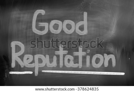 Good Reputation Concept - stock photo