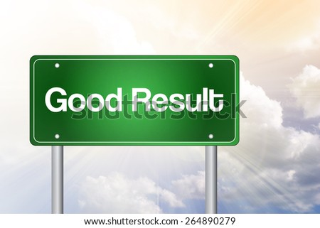 Good Result Green Road Sign, Business Concept - stock photo
