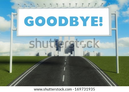 Goodbye road sign on highway in conceptual big city - stock photo