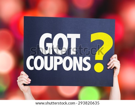 Got Coupons? card with bokeh background - stock photo