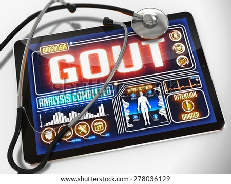 Gout - Diagnosis on the Display of Medical Tablet and a Black Stethoscope on White Background.