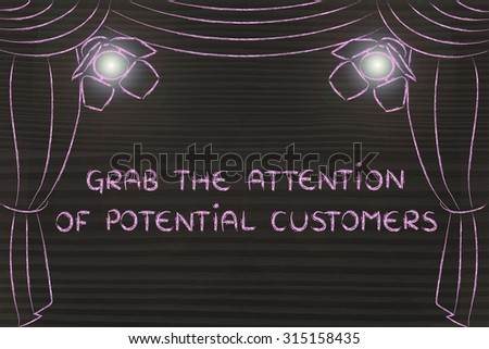 grab the attention of potential customers: theatre stage and spotlight as metaphor of digital marketing concepts - stock photo