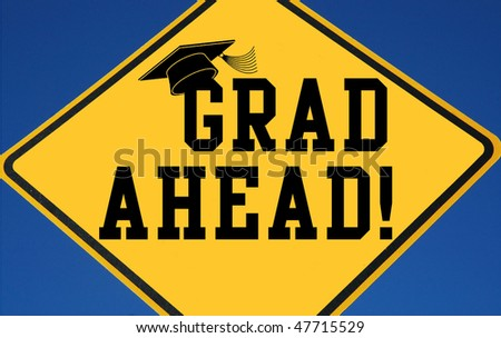 Grad Ahead sign - stock photo