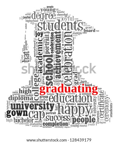 Graduating info-text graphic and arrangement concept on white background (word cloud) - stock photo