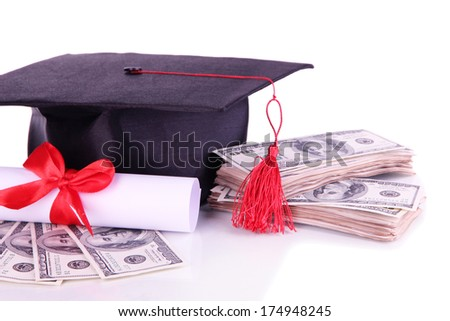 Graduation hat, money and scroll, isolated on white - stock photo