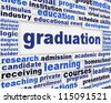 Graduation poster concept. Learning achievement message background - stock photo
