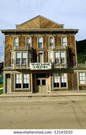 Grand theater in Dawson city, Yukon, Canada