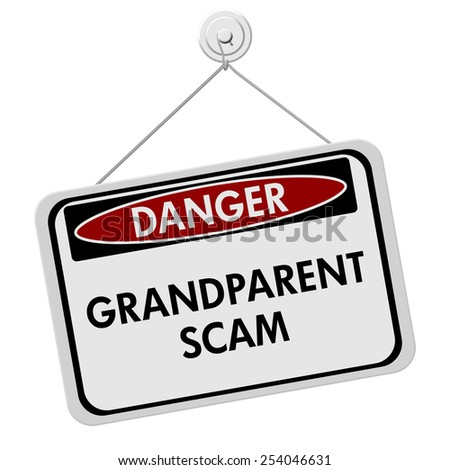 Grandparent Scam Danger Sign,  A red and white sign with the words Grandparent Scam isolated on a white background - stock photo