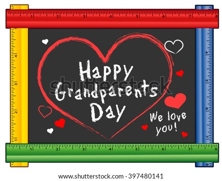 Grandparents Day, USA holiday, first Sunday of September after Labor Day, We love You hearts, multi color ruler frame chalk board, for preschool, daycare, kindergarten, nursery, elementary school.  - stock photo