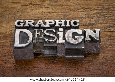 graphic design text in mixed vintage metal type printing blocks over grunge wood - stock photo