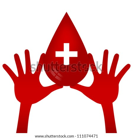 Graphic For Blood Donation Campaign Present By Two Hands Holding Red Blood Drop With Cross Sign Inside Isolated on White Background - stock photo