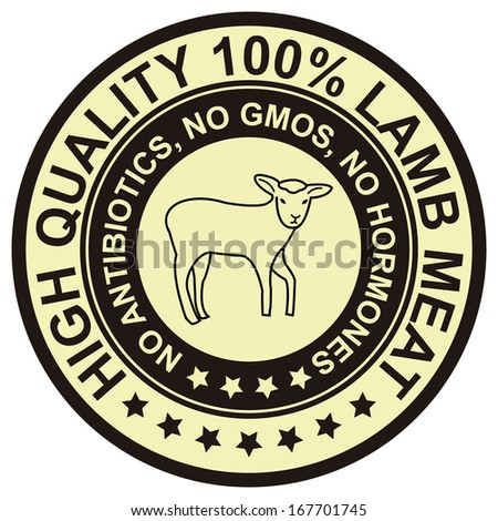 Graphic for Food Business Present By Black Vintage Style High Quality 100 Percent Lamb Meat No Antibiotics, No Gmos, No Hormones Stamp, Label, Sticker or Icon Isolated on White Background