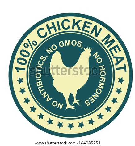 Graphic for Food Business Present By Blue Vintage Style 100 Percent Chicken Meat No Antibiotics, No Gmos, No Hormones Stamp, Label, Sticker or Icon Isolated on White Background