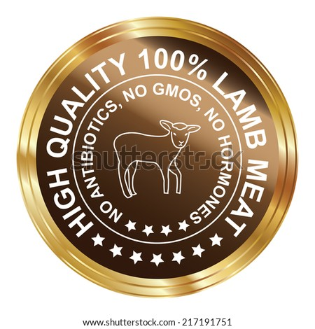 Graphic for Food Business Present By Brown Metallic Style High Quality 100 Percent Lamb Meat No Antibiotics, No Gmos, No Hormones Stamp, Label, Sticker or Icon Isolated on White Background