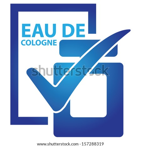 Graphic for Marketing Campaign, Product Information or Product Ingredient Concept Present By Blue Glossy Style Eau De Cologne Bottle Sign With Check Mark Isolated on White Background  - stock photo