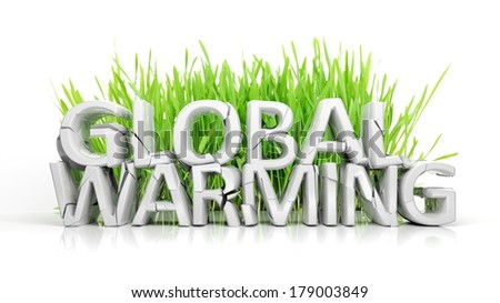 Grass with broken Global Warming 3D text ecological concept isolated - stock photo