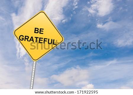 Grateful and Generosity Inspirational Road Sign - stock photo