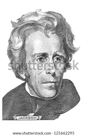 Gravure of Andrew Jackson in front of the twenty dollar banknote